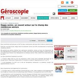 Résidences seniors - Happy senior, un nouvel acteur sur le champ des résidences seniors - 02/12/16