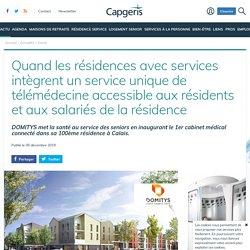 Quand les résidences avec services intègrent un service unique de télémédecine accessible aux résidents et aux salariés de la résidence