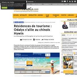 Résidences de tourisme : Odalys s'allie au chinois Hywin