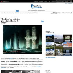 """""""The Cloud"""", el polémico proyecto residencial de MVRDV"""