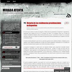 Historia de las residencias presidenciales en Argentina