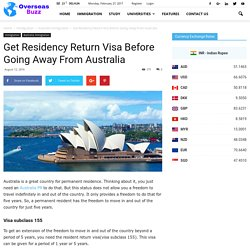 Get Residency Return Visa Before Going Away From Australia - VisaHouse Blog