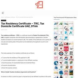 Tax Residency Certificate – TRC, Tax Domicile Certificate UAE, DTAA