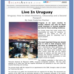 Uruguay: How to obtain Residency, Citizenship and a Second Passport By Juan Federico Fischer