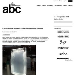 EYEOUT Blogger Residency – Time and Site Specific Encounter — abc – art berlin contemporary