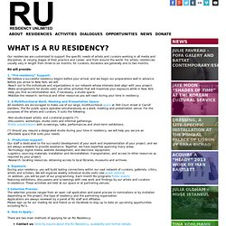 Residency Unlimited WHAT IS A RU RESIDENCY?