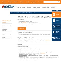 NRE (Non–Resident External) Fixed Deposit Account - ICICI Bank