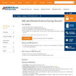 NRE Savings Account - Non Resident External Savings Account – ICICI Bank NRI Services