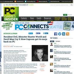 Resident Evil, Monster Hunter World and Devil May Cry 5: How Capcom got its mojo
