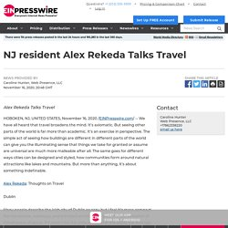 NJ resident Alex Rekeda Talks Travel