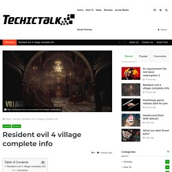 Resident evil 4 village complete info (Complete Guide)