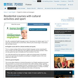 Residential courses with cultural activities and sport