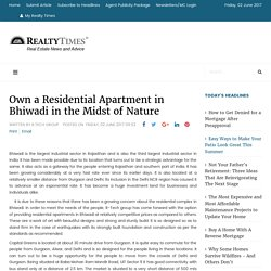 Own a Residential Apartment in Bhiwadi in the Midst of Nature - Realty Times