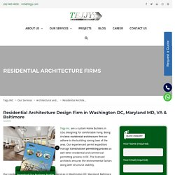 The Best Residential Architecture Design firms in Washington DC, MD, VA and Baltimore