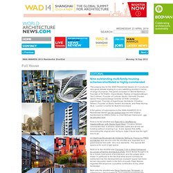 WAN AWARDS 2013 Residential Shortlist, WAN AWARDS