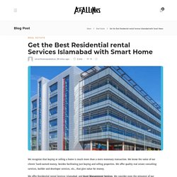 Get the Best Residential rental Services Islamabad with Smart Home - AtoAllinks
