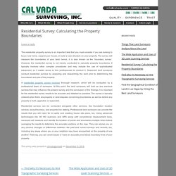Residential Survey: Calculating the Property Boundaries