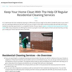 Keep Your Home Clean With The Help Of Regular Residential Cleaning Services