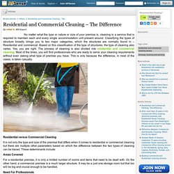 Residential and Commercial Cleaning – The Difference
