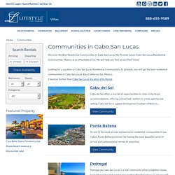 Cabo San Lucas Vacation and Residential Communities