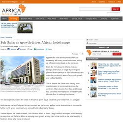 Sub Saharan growth drives African hotel surge - Africa Property News