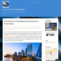Hire Experts For Residential Construction in Ponte Vedra