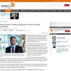 Real estate in Africa continues to drive growth potential - Africa Property News