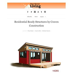 Residential Ready Structures by Craven Construction
