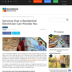 Services that a Residential Electrician Can Provide You