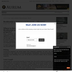 Residential or Commercial Property - Dilemma! - Aurum Real EstateAurum Real Estate