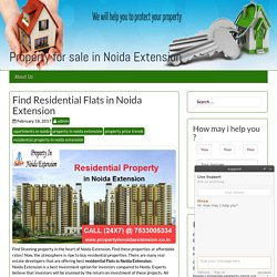 Residential Flats in Noida Extension – Property for sale