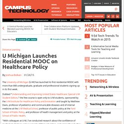 U Michigan Launches Residential MOOC on Healthcare Policy