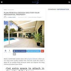 Plan pergola design idea for your residential property - Localbusiness AUS