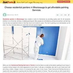 Choose residential painters in Mississauga to get affordable painting Services