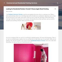 Looking for Residential Painters Toronto? Choose Apple Wood Painting