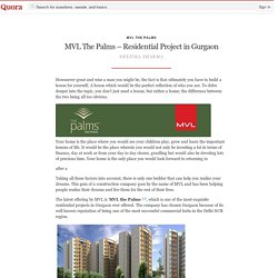 MVL The Palms – Residential Project in Gurgaon - MVL The Palms - Quora