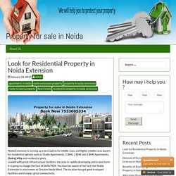 Residential Property in Noida Extension – Property for sale in Noida