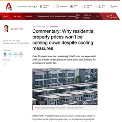 Why residential property prices won't be coming down despite cooling measures
