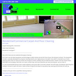 Residential/Commercial Carpet And Floor Cleaning