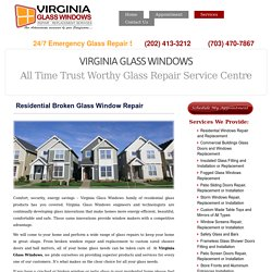 Residential Broken Glass Window Repair Services Best in Town