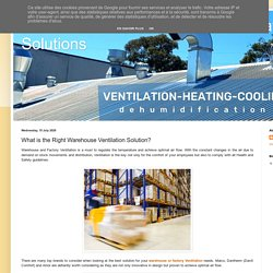 What is the Right Warehouse Ventilation Solution?