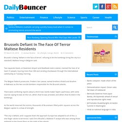 Brussels Defiant In The Face Of Terror Maltese Residents