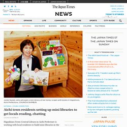 Aichi town residents setting up mini libraries to get locals reading, chatting