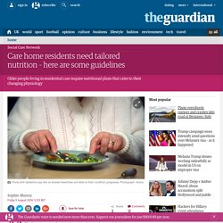 Care home residents need tailored nutrition – here are some guidelines