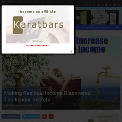 Making Residual Income Discovered The Insider Secrets