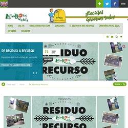 De Residuo a Recurso - Lanzaroterecicla.net
