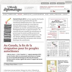 Au Canada, la fin de la résignation pour les peuples autochtones, par Philippe Pataud Célérier (Le Monde diplomatique, mai 2014)