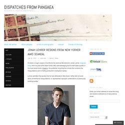 Jonah Lehrer Resigns From New Yorker Amid Scandal