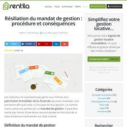 Résiliation du mandat de gestion : procédure et conséquences – Rentila.com le blog immobilier et gestion locative