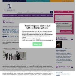 Résiliation d'un contrat de prestations informatiques aux ...